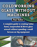Coldworking Glass