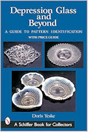 Depression Glass and Beyond (2007)