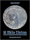 SKLO Union: 20th Century Czech Pressed Glass 2008